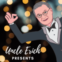 Uncle Erich Presents Podcast