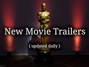 New Movies Preview Trailers