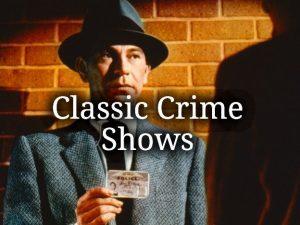 PrestoFlix Classic Crime Shows